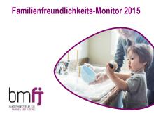 Familienfreundlichkeits Monitor 2015